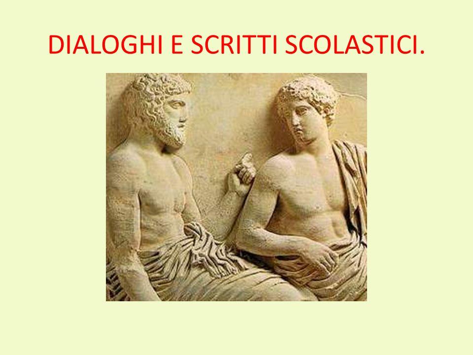 DIALOGHI E SCRITTI SCOLASTICI.
