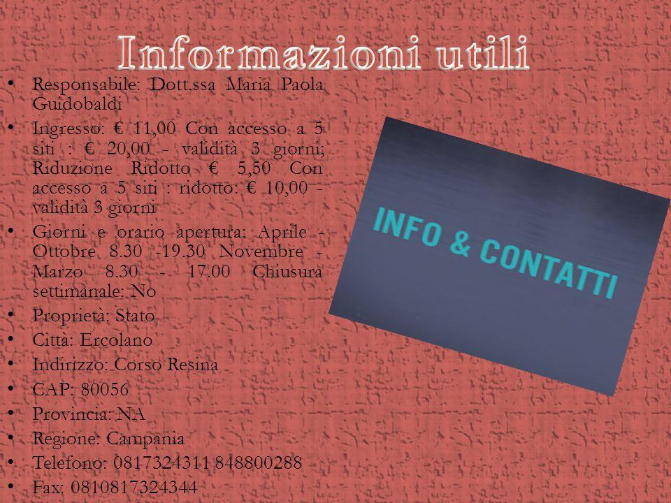 Informazioni utili Responsabile: Dott.ssa Maria Paola Guidobaldi