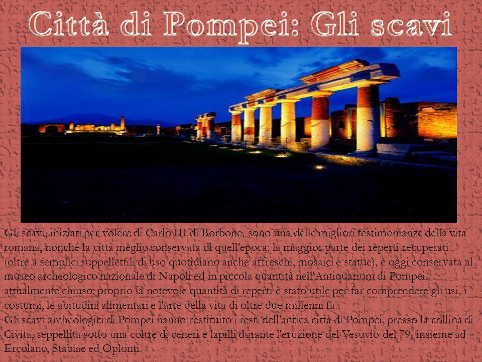 Città di Pompei: Gli scavi