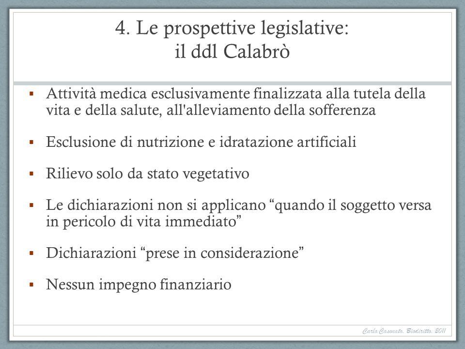 4. Le prospettive legislative: il ddl Calabrò