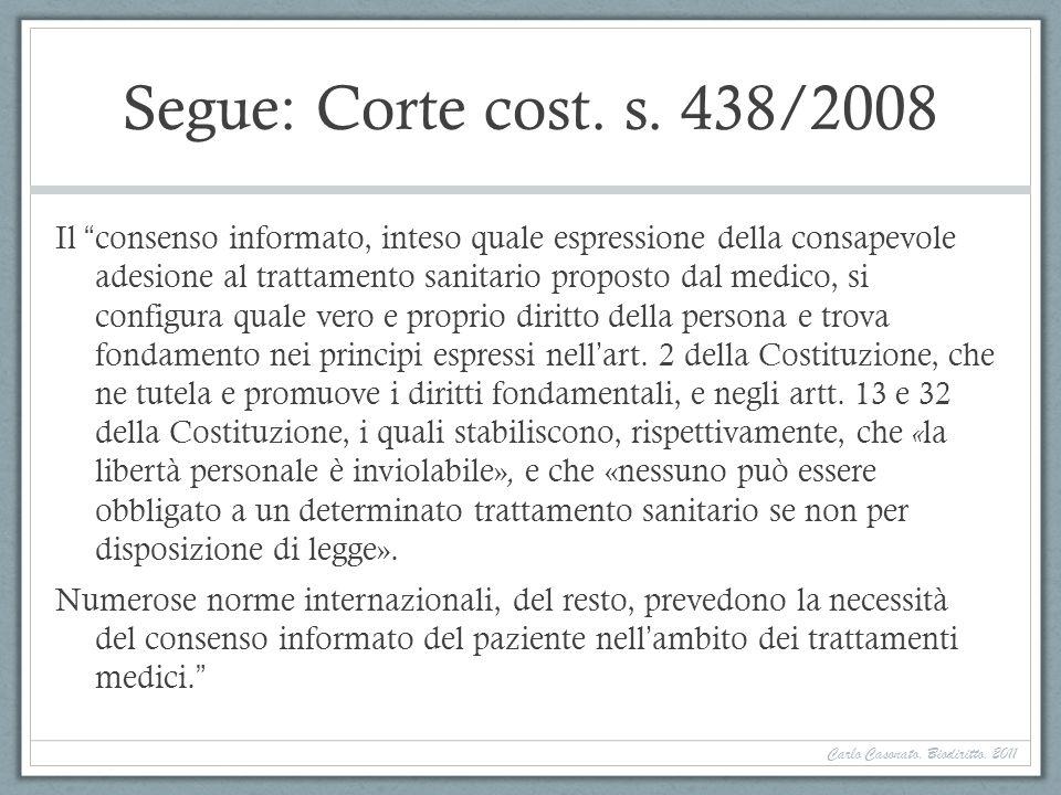 Segue: Corte cost. s. 438/2008