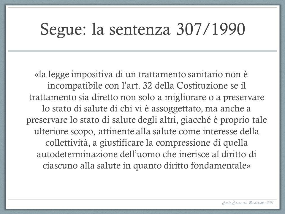 Segue: la sentenza 307/1990