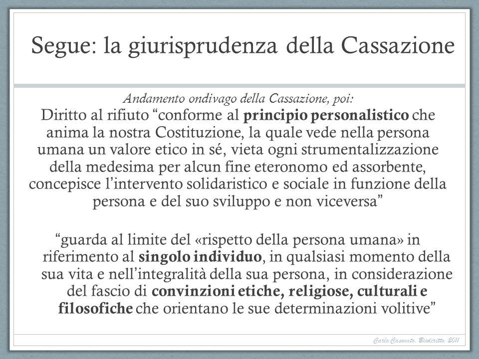Segue: la giurisprudenza della Cassazione