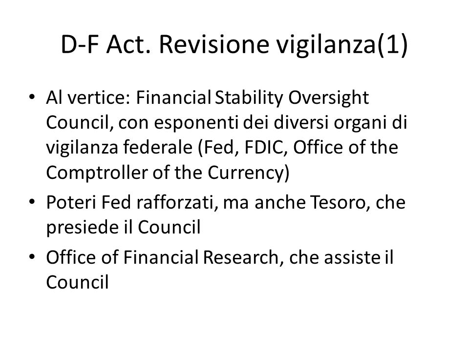 D-F Act. Revisione vigilanza(1)