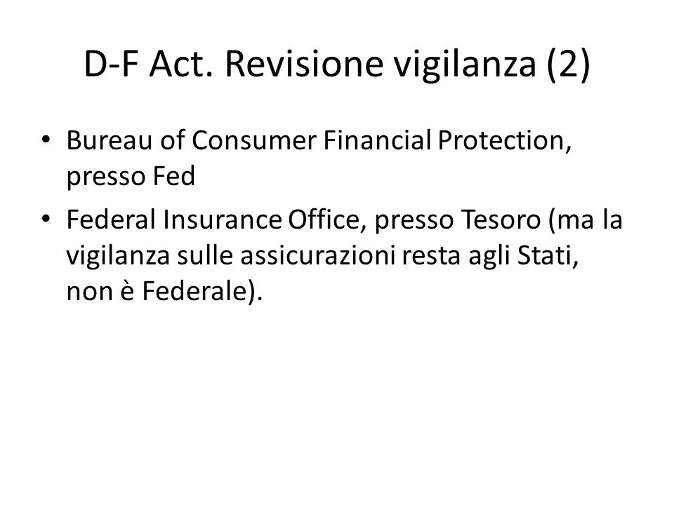 D-F Act. Revisione vigilanza (2)
