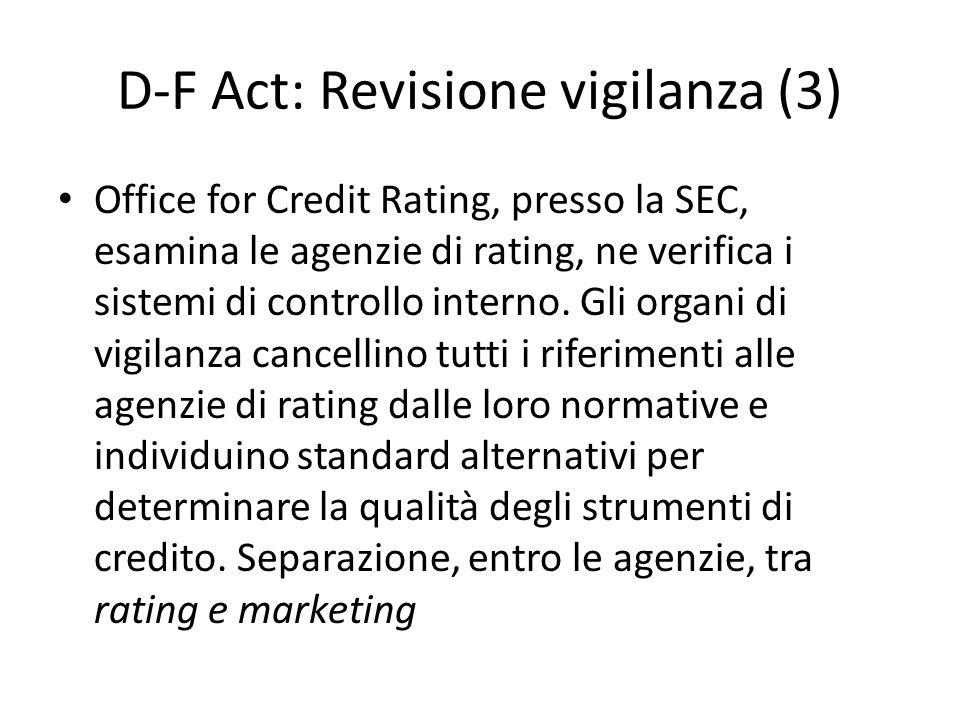D-F Act: Revisione vigilanza (3)