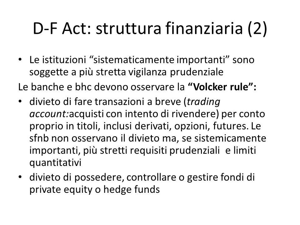 D-F Act: struttura finanziaria (2)