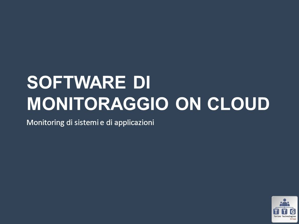 Software di monitoraggio on cloud