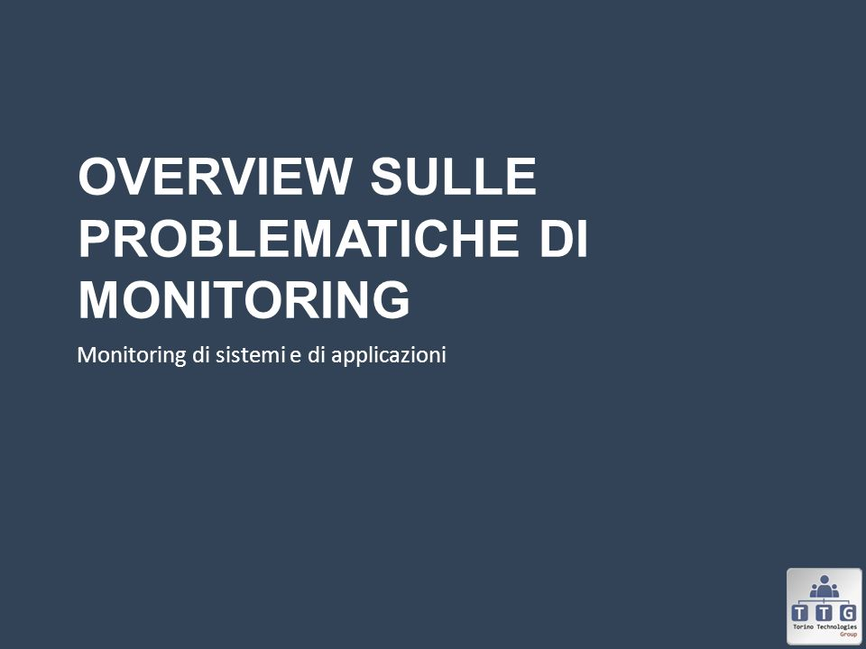 Overview sulle problematiche di monitoring