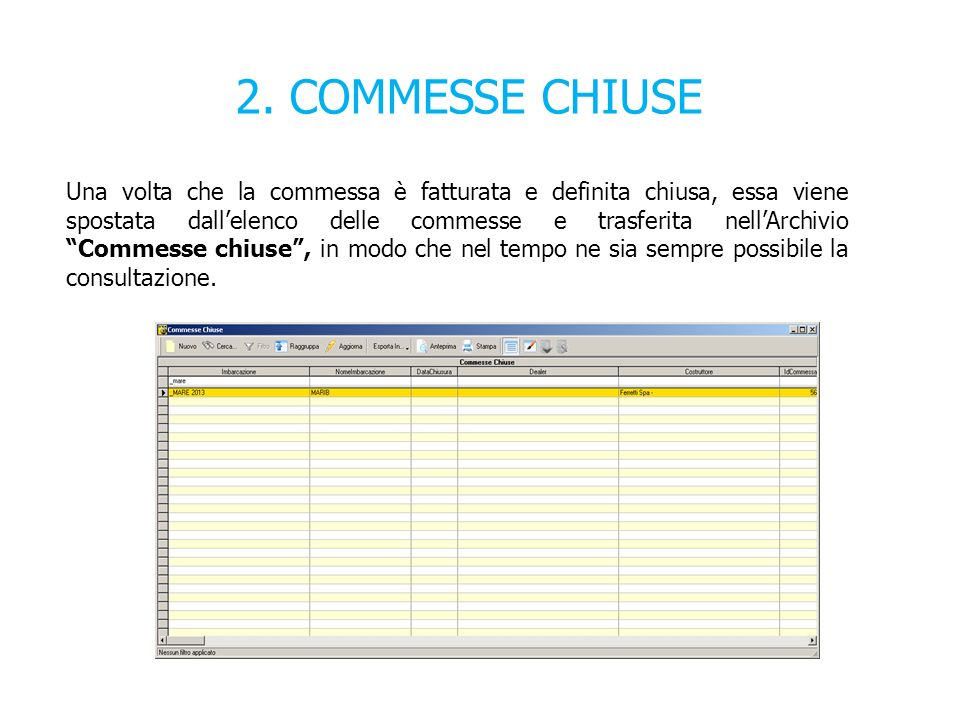 2. COMMESSE CHIUSE