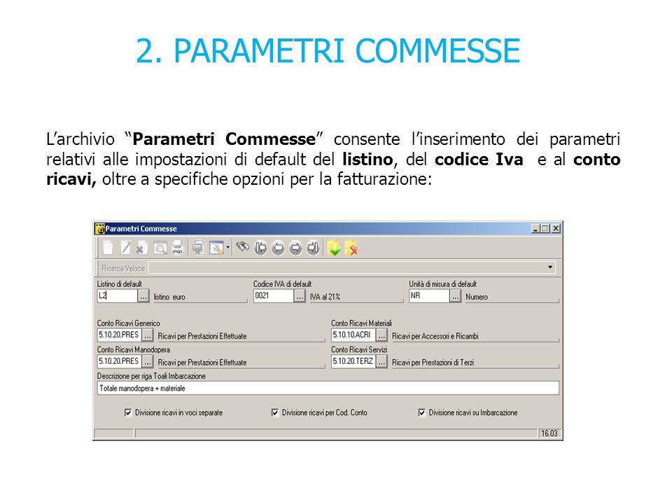 2. PARAMETRI COMMESSE