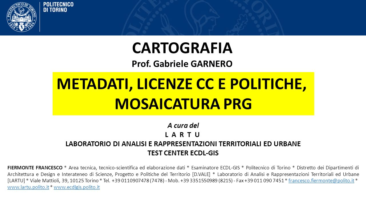 CARTOGRAFIA METADATI, LICENZE CC E POLITICHE, MOSAICATURA PRG