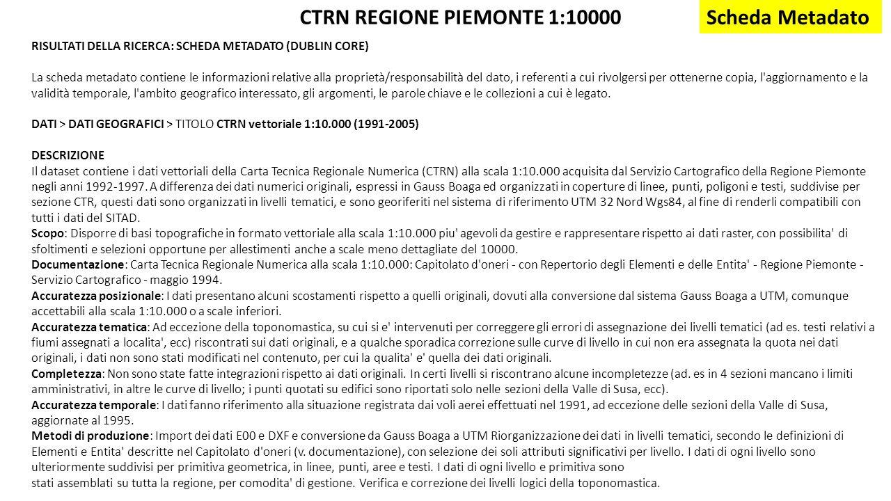 CTRN REGIONE PIEMONTE 1:10000 Scheda Metadato