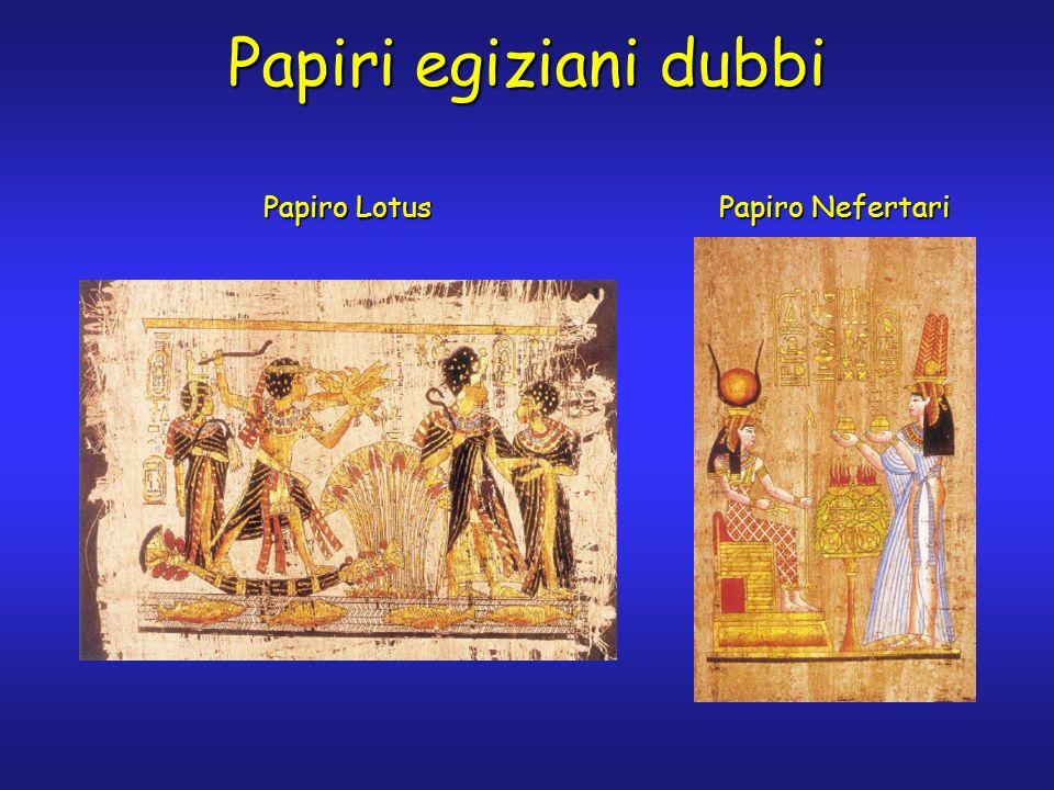 Papiri egiziani dubbi Papiro Lotus Papiro Nefertari