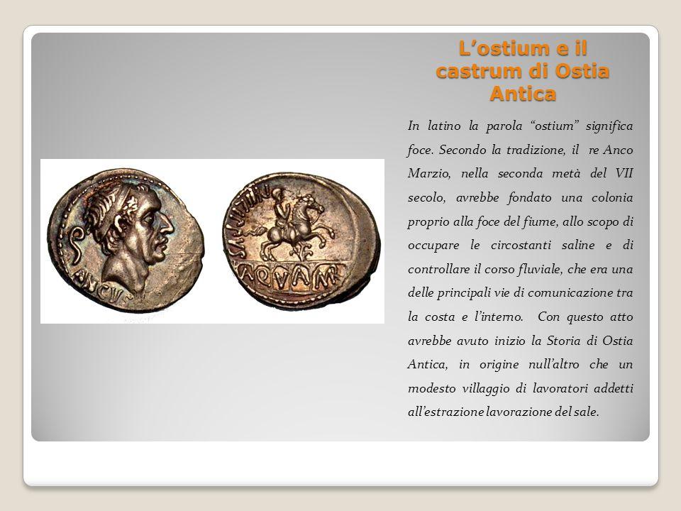 L'ostium e il castrum di Ostia Antica