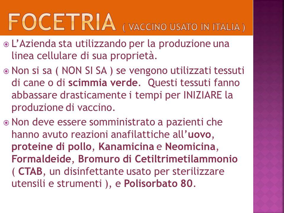 FOCETRIA ( vaccino usato in italia )