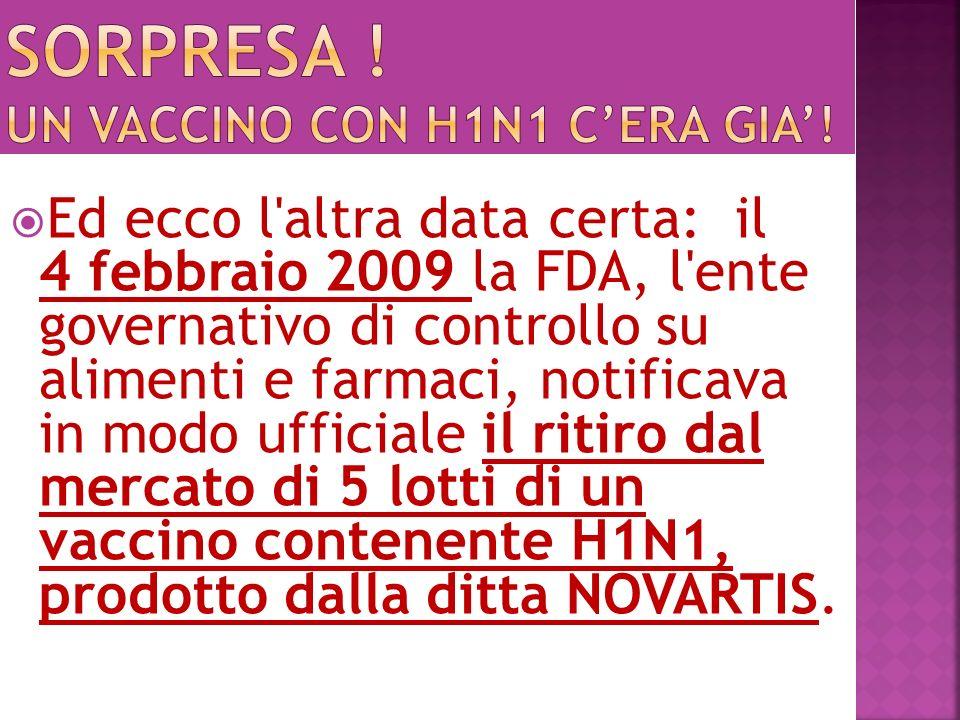 Sorpresa ! Un vaccino con h1n1 c'era gia'!