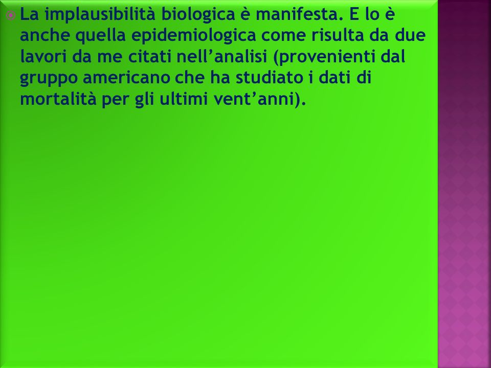 La implausibilità biologica è manifesta