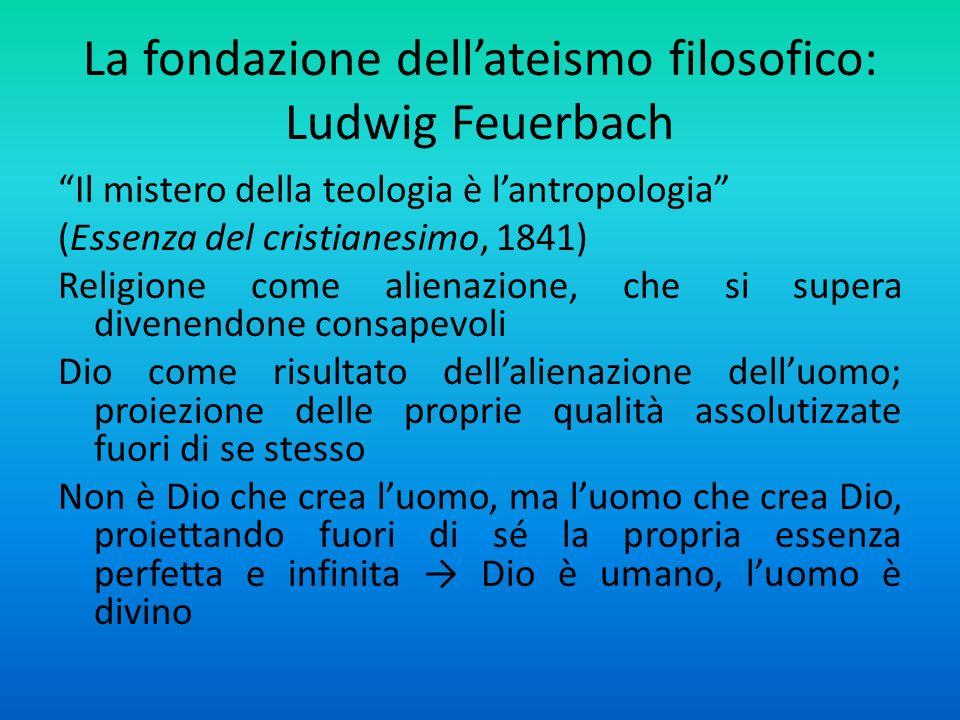 La fondazione dell'ateismo filosofico: Ludwig Feuerbach