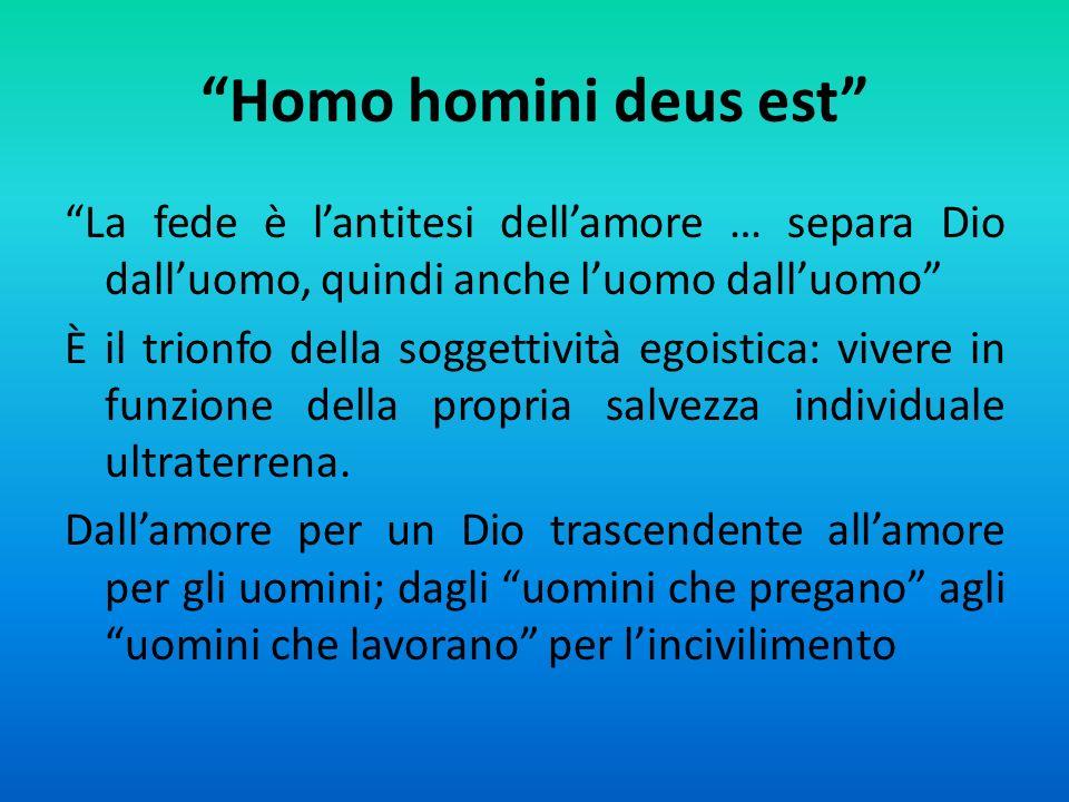 Homo homini deus est