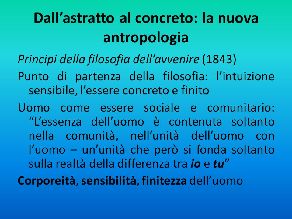 Dall'astratto al concreto: la nuova antropologia