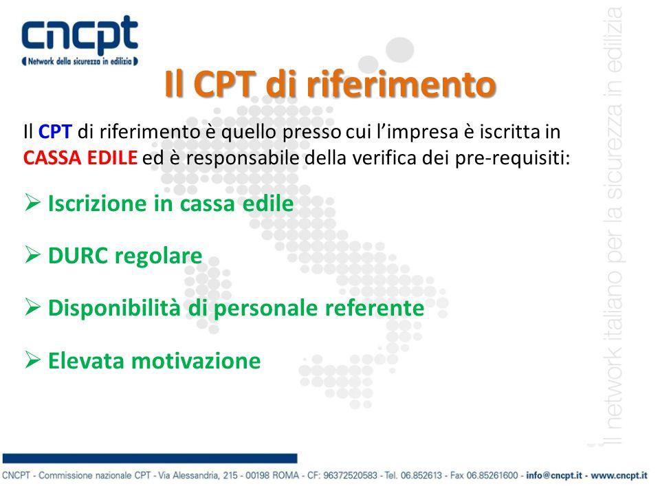 Il CPT di riferimento Iscrizione in cassa edile DURC regolare