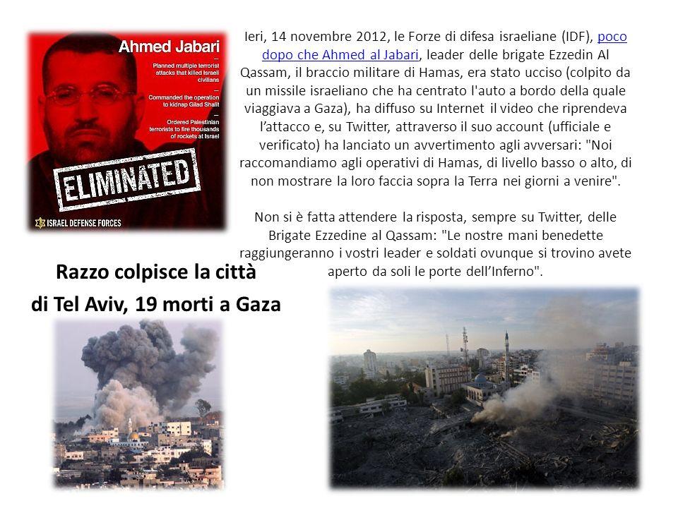 Razzo colpisce la città di Tel Aviv, 19 morti a Gaza