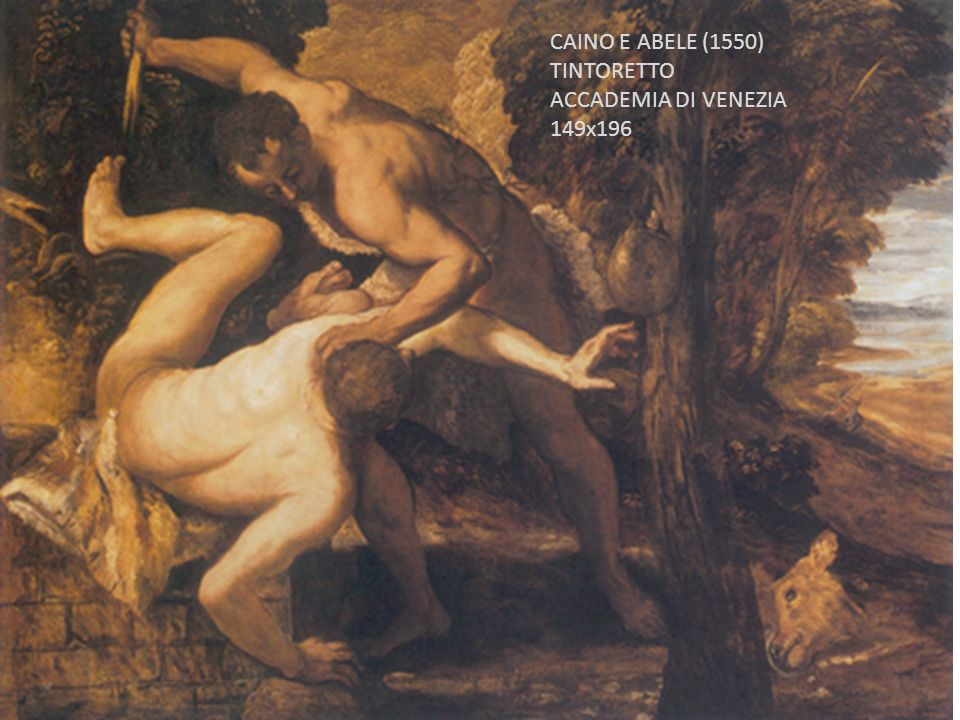 CAINO E ABELE (1550) TINTORETTO