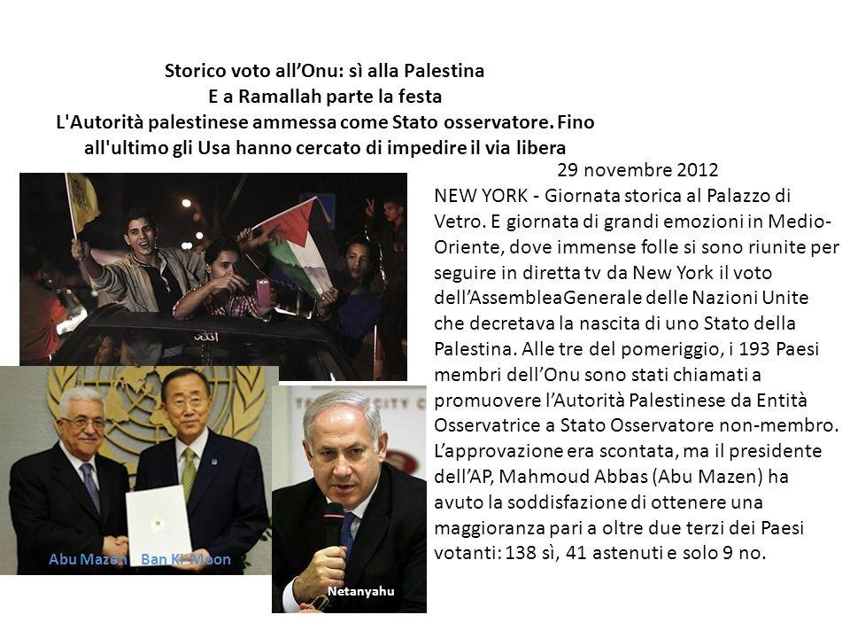 Storico voto all'Onu: sì alla Palestina E a Ramallah parte la festa