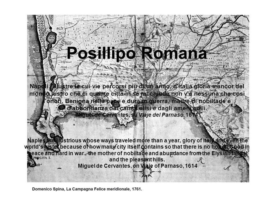 Posillipo Romana Napoli l illustre le cui vie percorsi più di un anno, d Italia gloria e ancor del mondo lustro ché di quante città in sé racchiude non v è nessuna che così l onori.