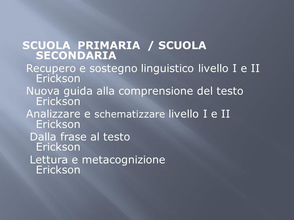 SCUOLA PRIMARIA / SCUOLA SECONDARIA