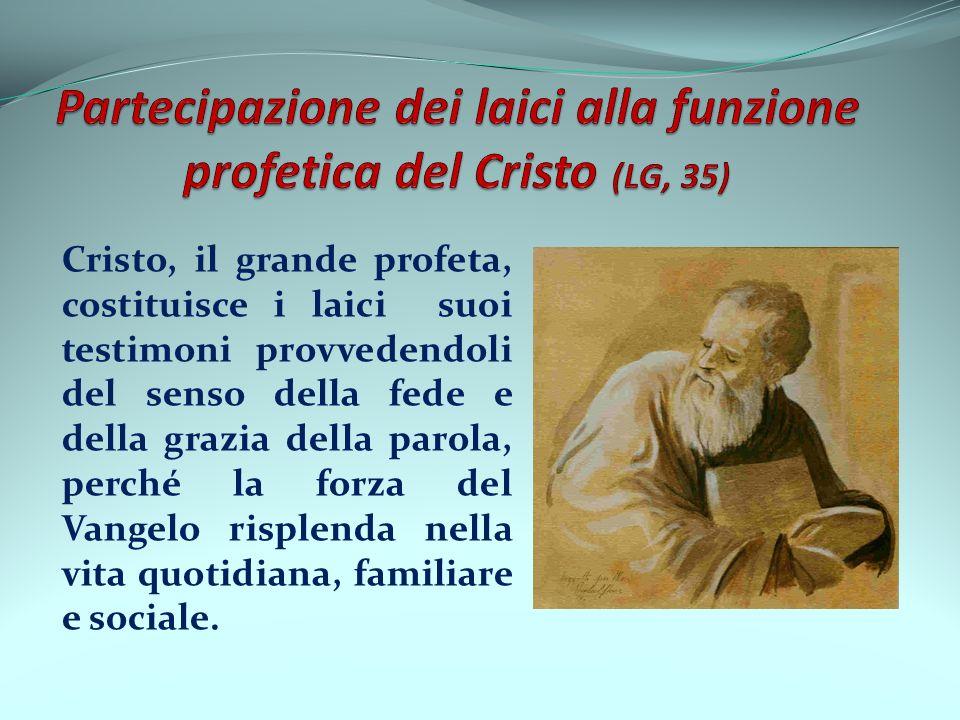 Partecipazione dei laici alla funzione profetica del Cristo (LG, 35)