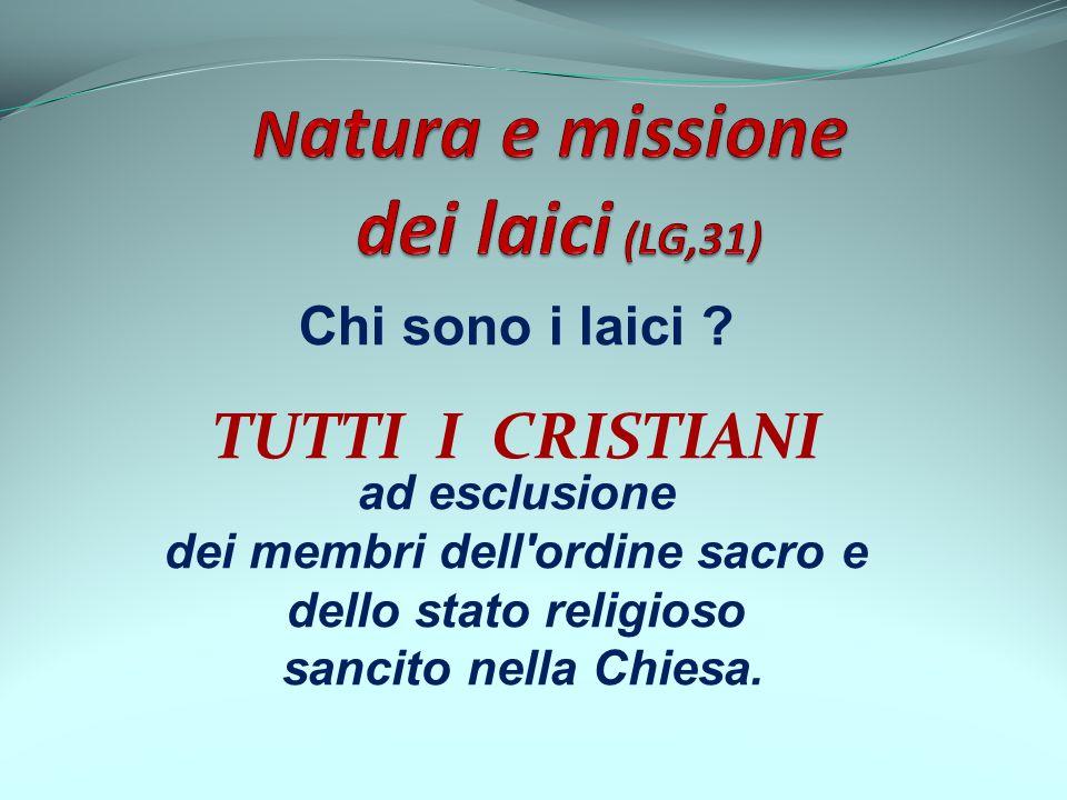 Natura e missione dei laici (LG,31)