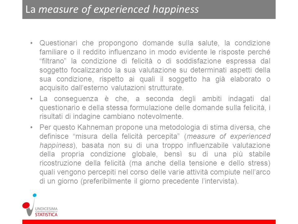 La measure of experienced happiness