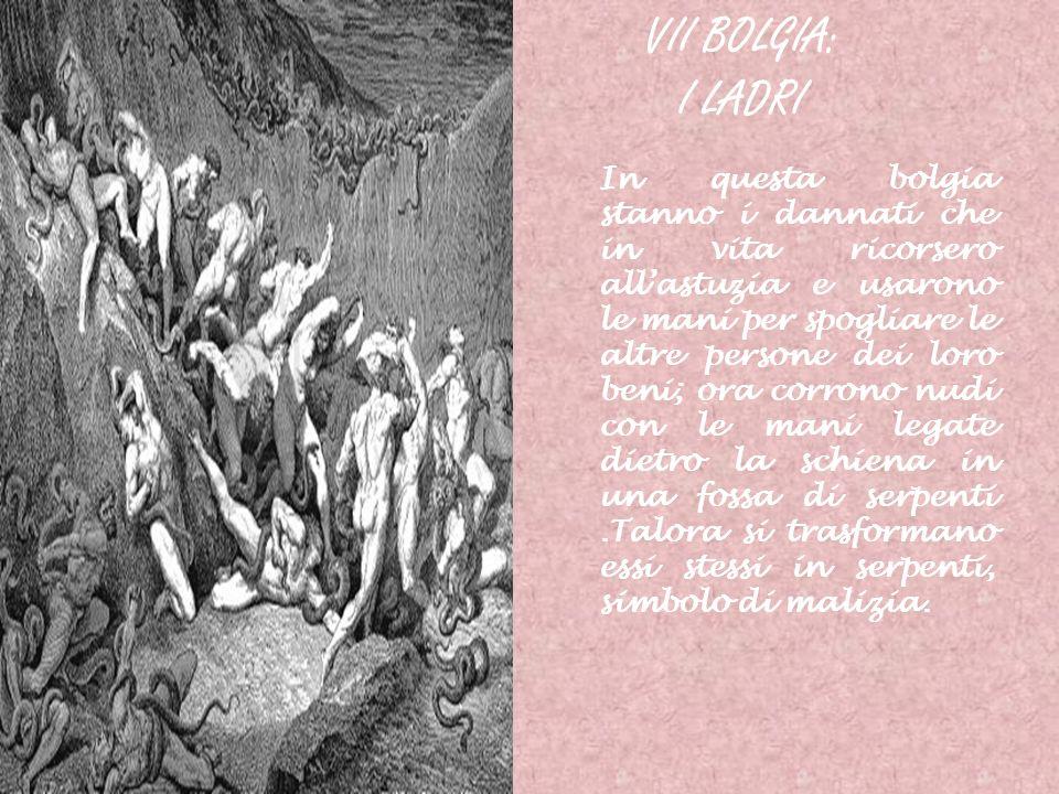 VII BOLGIA: I LADRI.
