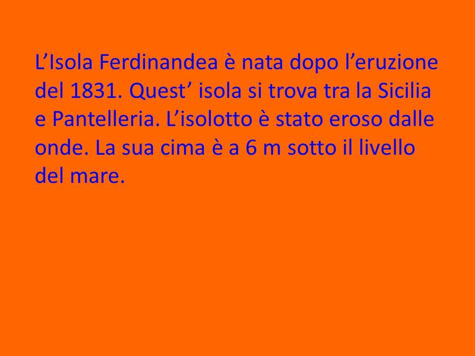 L'Isola Ferdinandea è nata dopo l'eruzione del 1831