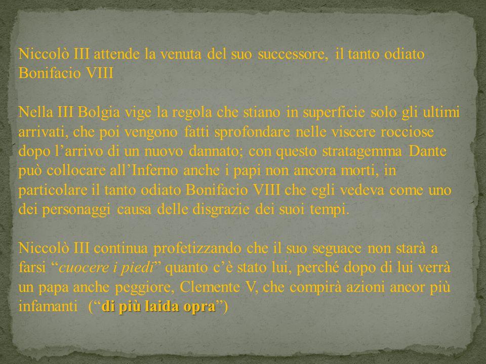 Niccolò III attende la venuta del suo successore, il tanto odiato Bonifacio VIII