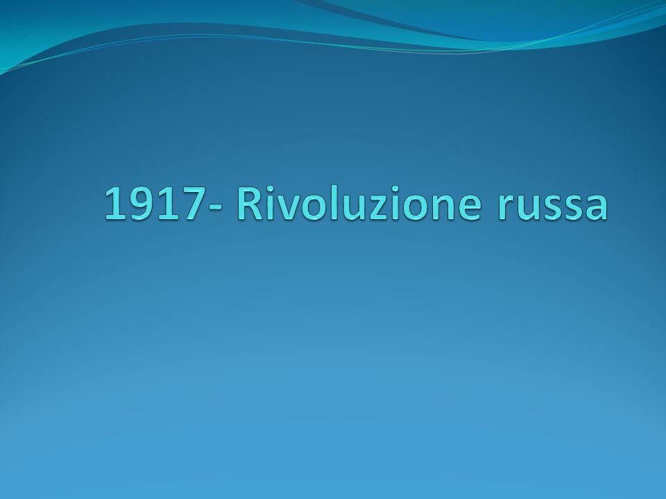 1917- Rivoluzione russa