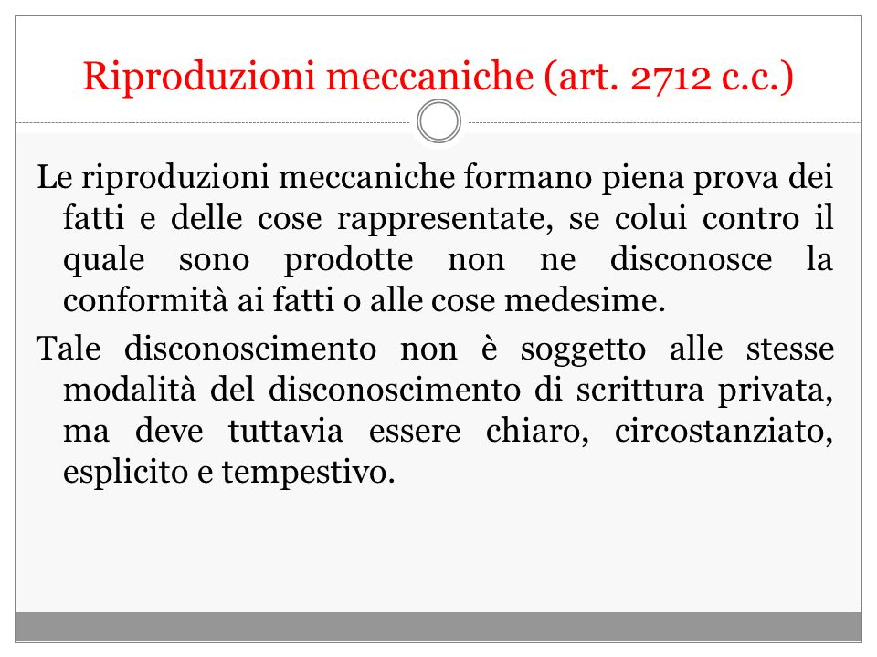 Riproduzioni meccaniche (art. 2712 c.c.)