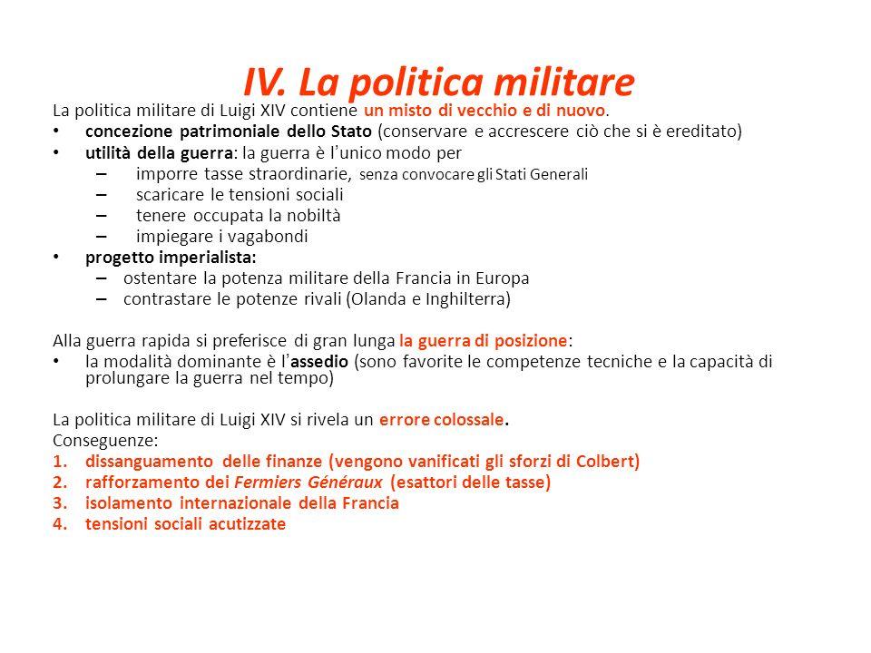 IV. La politica militare