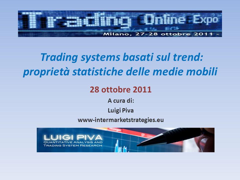 28 ottobre 2011 A cura di: Luigi Piva www-intermarketstrategies.eu