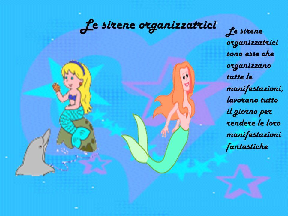 le sirene organizzatrici