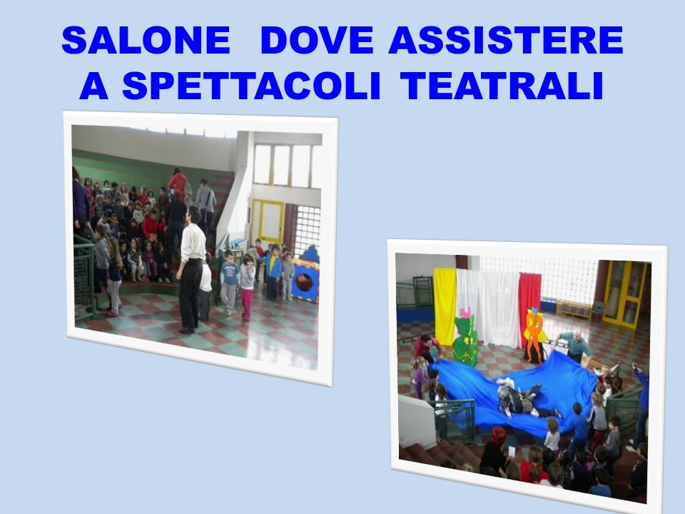 SALONE DOVE ASSISTERE A SPETTACOLI TEATRALI
