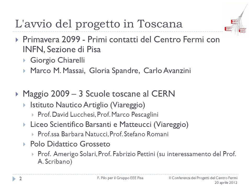 L avvio del progetto in Toscana