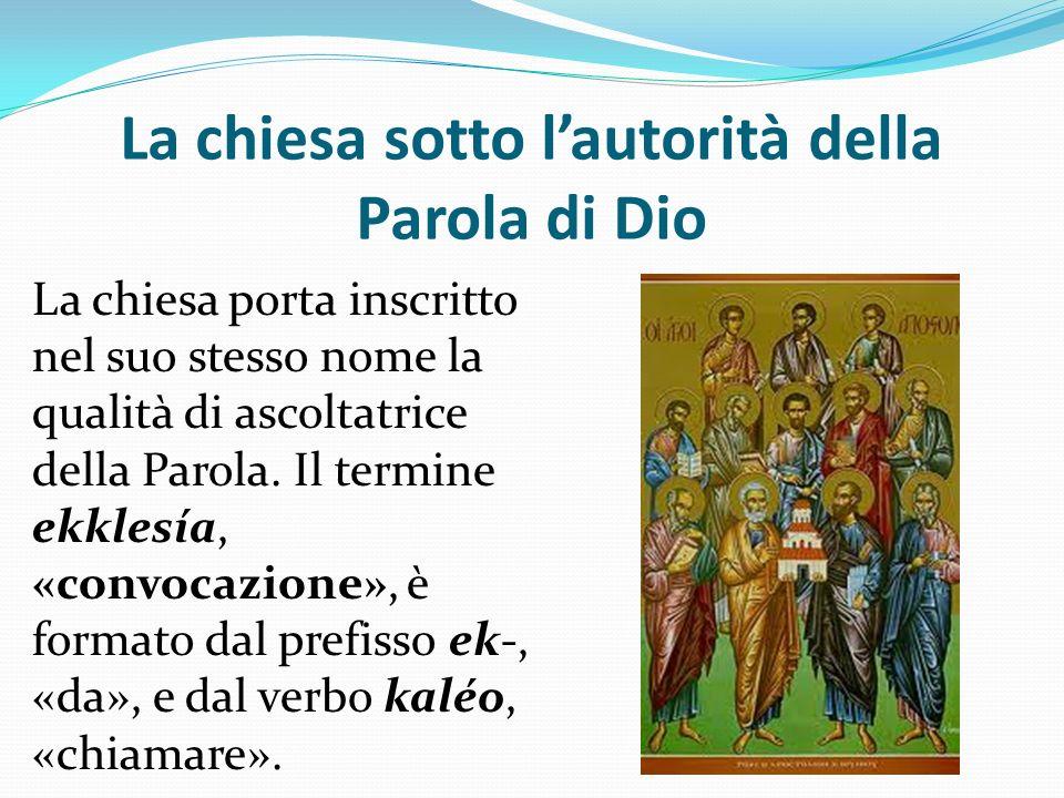 La chiesa sotto l'autorità della Parola di Dio