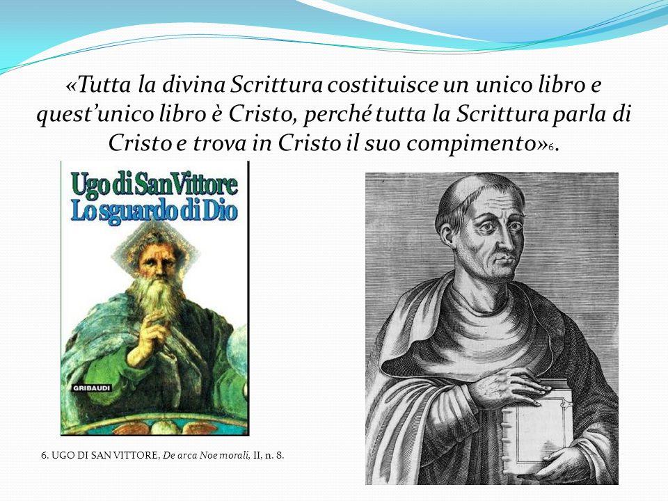 «Tutta la divina Scrittura costituisce un unico libro e quest'unico libro è Cristo, perché tutta la Scrittura parla di Cristo e trova in Cristo il suo compimento»6.