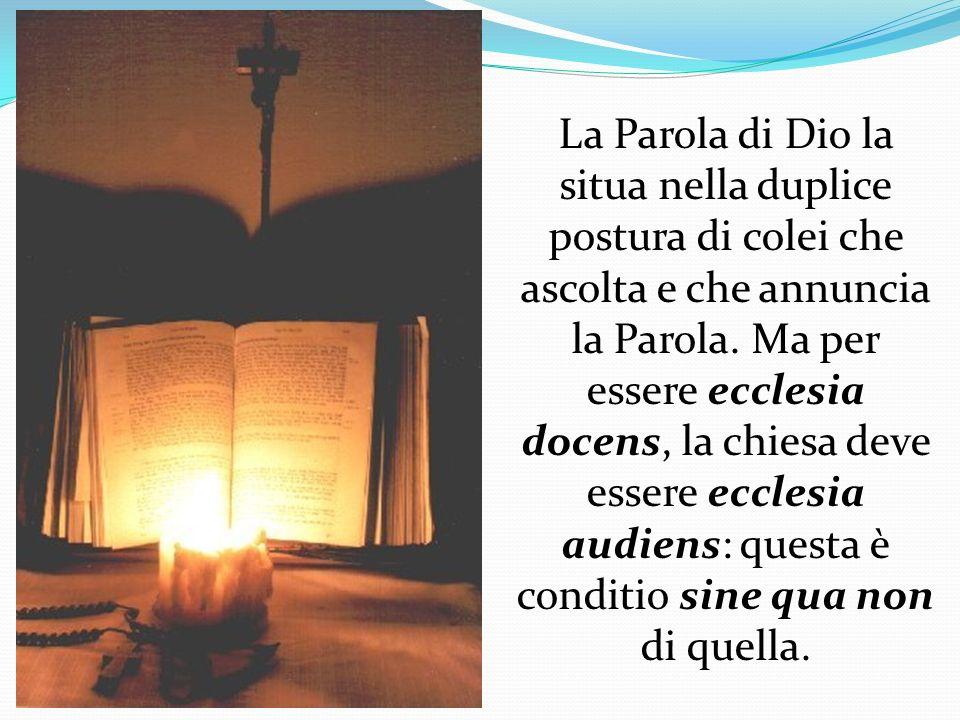 La Parola di Dio la situa nella duplice postura di colei che ascolta e che annuncia la Parola.