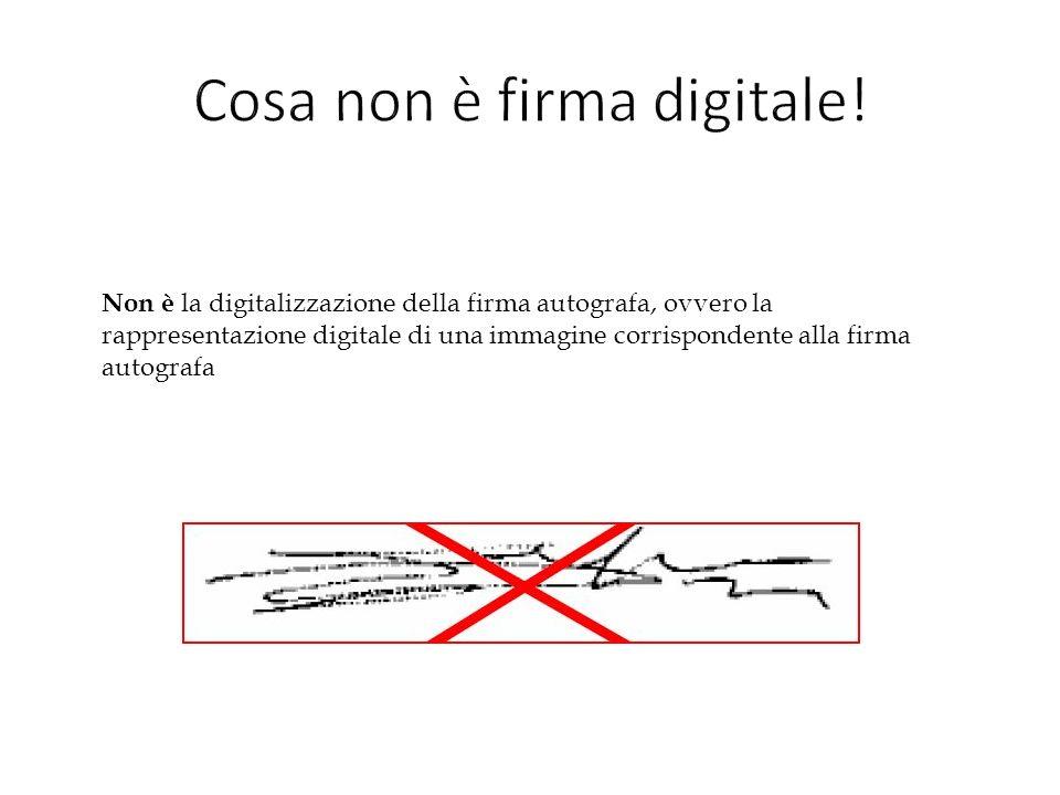 Cosa non è firma digitale!