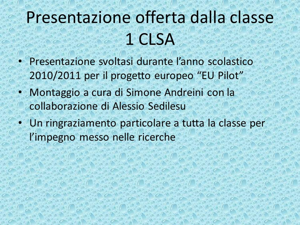 Presentazione offerta dalla classe 1 CLSA