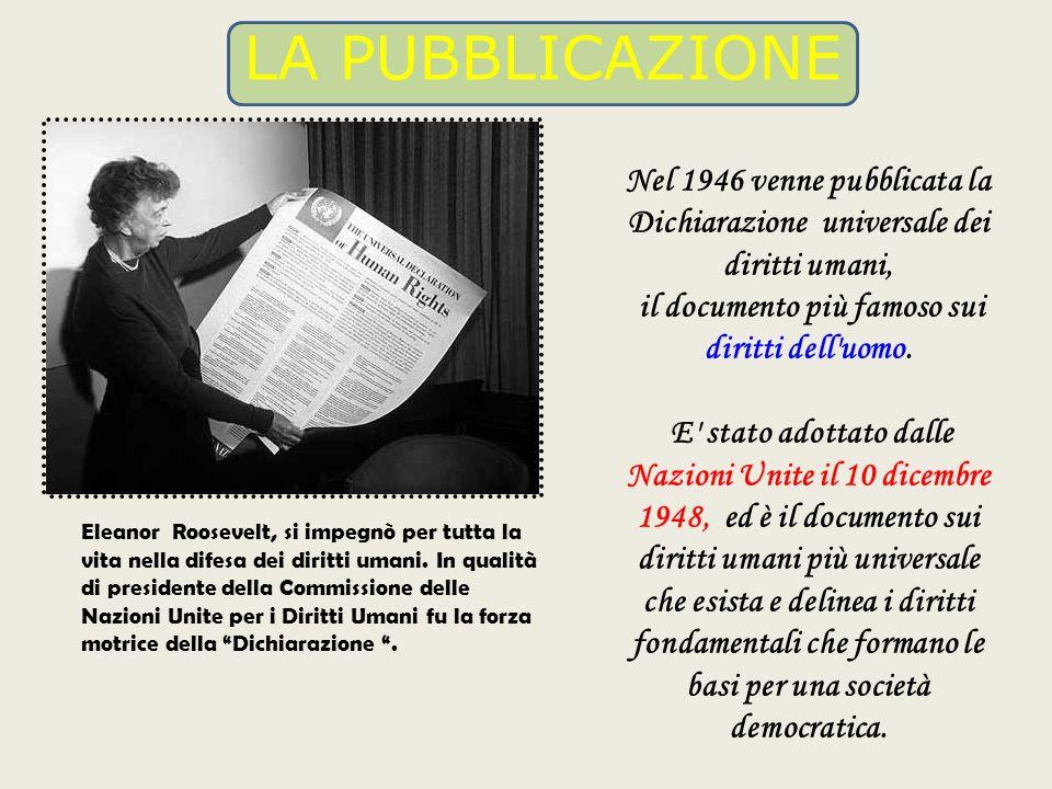 il documento più famoso sui diritti dell uomo.